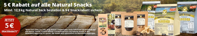 Natural Aktion - 5€ Snackrabatt