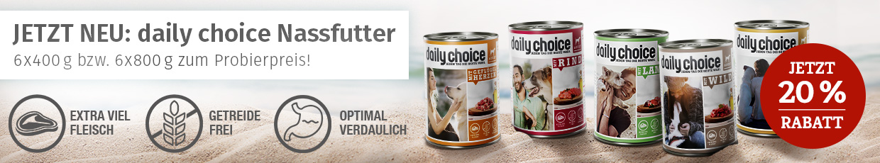 daily choice Nassfutter Aktion - Neu & zum Probierpreis