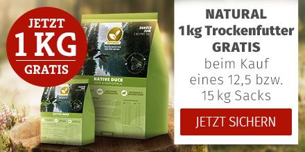 Natural -  12,5 bzw. 15kg Trockenfuttersack  kaufen & 1kg derselben Sorte GRATIS erhalten