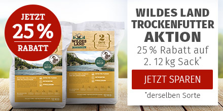Wildes Land Aktion - 25% Rabatt auf 2. Trockenfutter Sack derselben Sorte