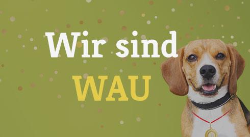 Entdecken Sie den Hundeland WAU-Effekt